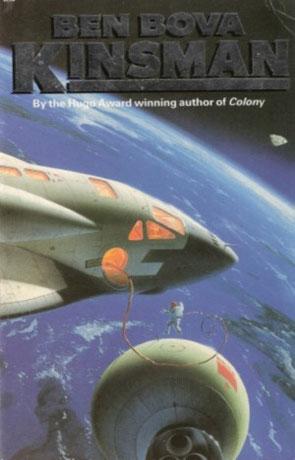 Kinsman, a novel by Ben Bova