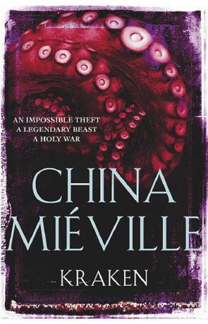 Kraken, a novel by China Miéville