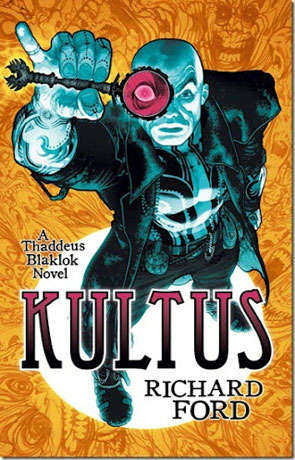 Kultus, a novel by Richard Ford
