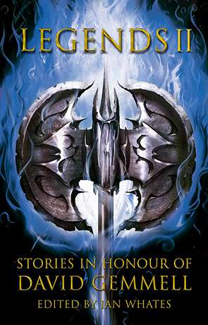 Legends 2: Stories in Honour of David Gemmell, a novel by Ian Whates