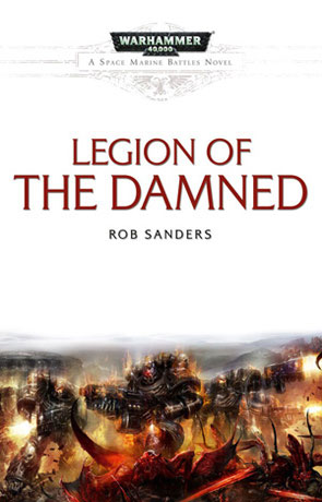 Legion of the Damned, a novel by Rob Sanders