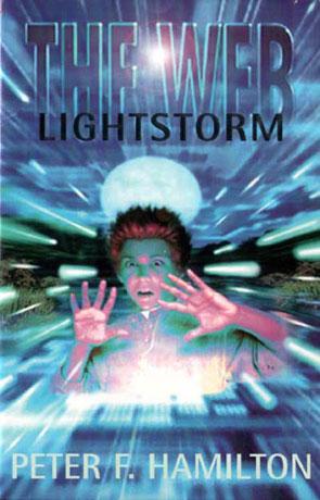 Lightstorm, a novel by Peter F Hamilton