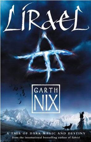 Lirael, a novel by Garth Nix
