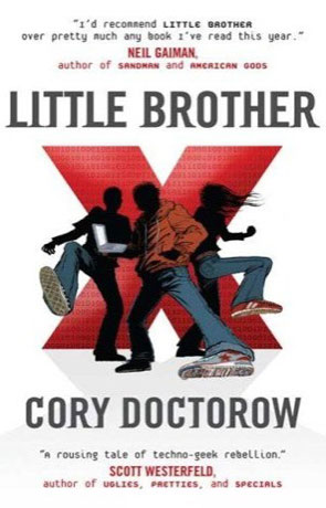 Little Brother, a novel by Cory Doctorow