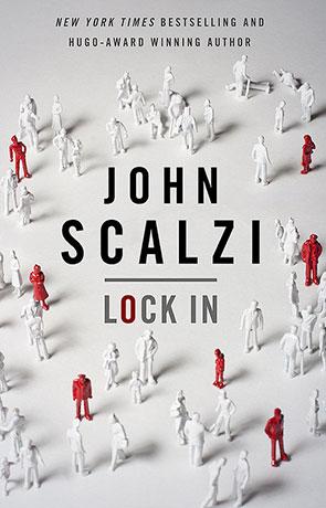 Lock In, a novel by John Scalzi