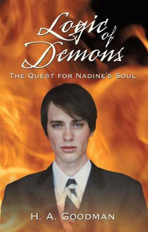 Logic of Demons, a novel by H A Goodman