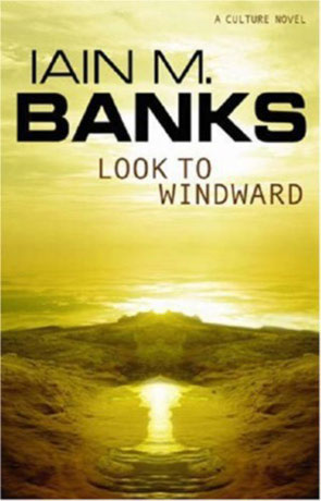 Look to Windward, a novel by Iain M Banks