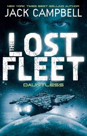 Lost Fleet: Dauntless, a novel by Jack Campbell