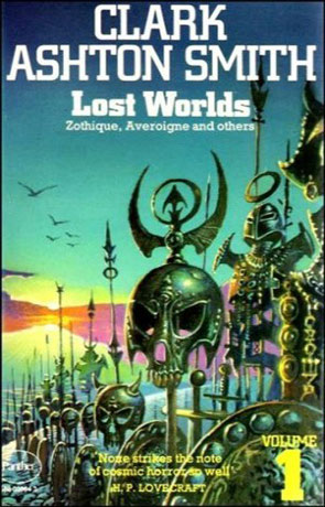 Lost Worlds, a novel by Clark Ashton Smith