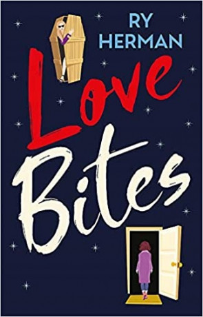 Love Bites, a novel by Ry Herman