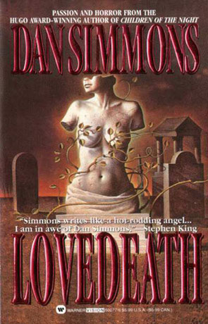 LoveDeath, a novel by Dan Simmons