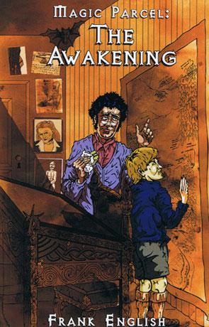 Magic Parcel: The Awakening, a novel by Frank English