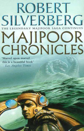 Majipoor Chronicles, a novel by Robert Silverberg