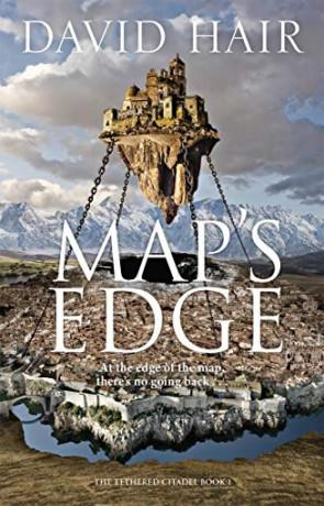 Map's Edge, a novel by David Hair