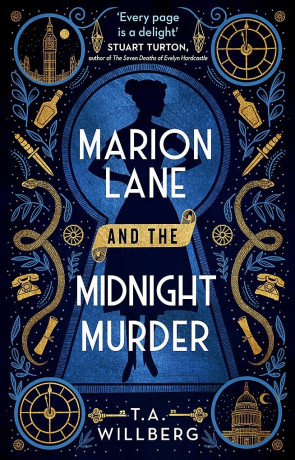 Marion Lane and the Midnight Murder T A Willberg, a novel by T A Willberg