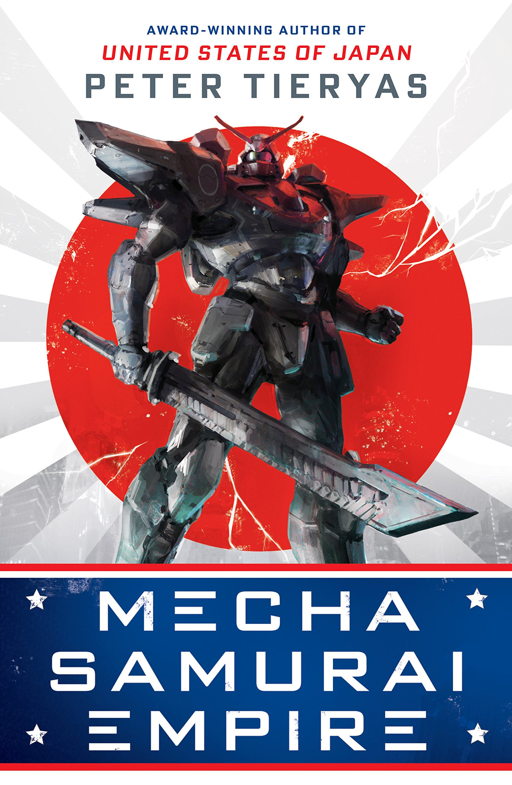 Mecha Samurai Empire, a novel by Peter Tieryas