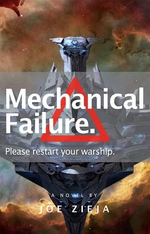 Mechanical Failure, a novel by Joe Zieja
