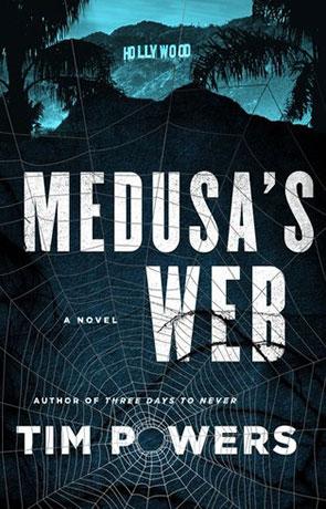 Medusa's Web, a novel by Tim Powers