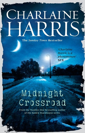 Midnight Crossroad, a novel by Charlaine Harris