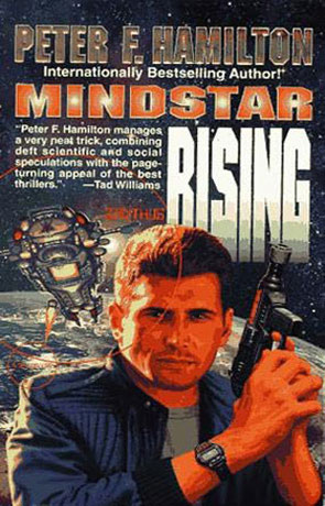 Mindstar Rising, a novel by Peter F Hamilton