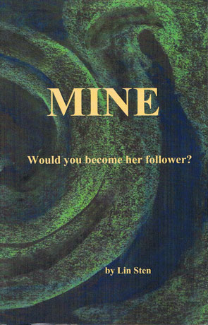 Mine, a novel by Lin Sten