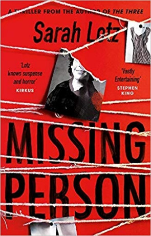 Missing Person, a novel by Sarah Lotz