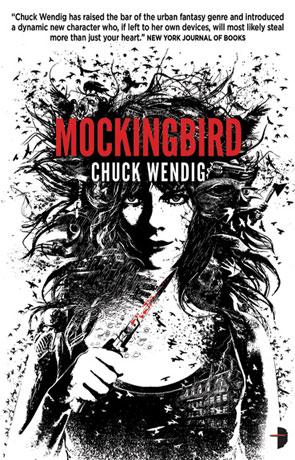 Mockingbird, a novel by Chuck Wendig