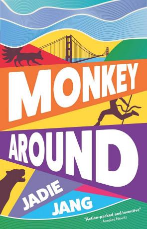 Monkey Around, a novel by Jadie Jang