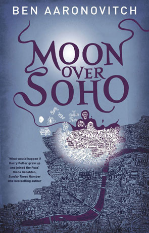 Moon Over Soho, a novel by Ben Aaronovitch