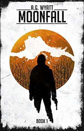 MoonFall, a novel by AG Wyatt