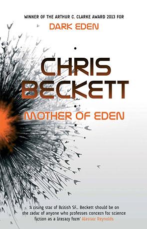 Mother of Eden, a novel by Chris Beckett