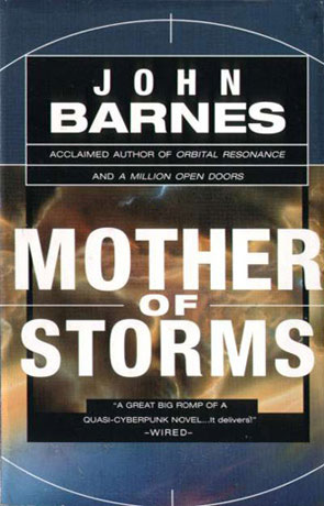 Mother of Storms, a novel by John Barnes