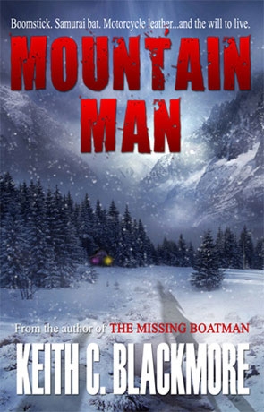 Mountain man, a novel by Keith Blackmore
