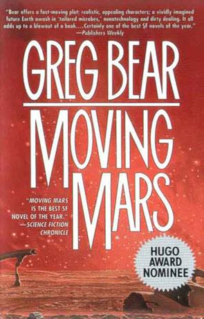 Moving Mars, a novel by Greg Bear