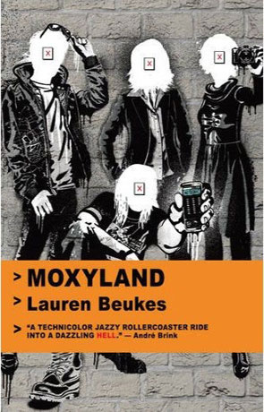 Moxyland, a novel by Lauren Beukes