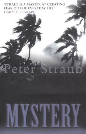 Mystery, a novel by Peter Straub