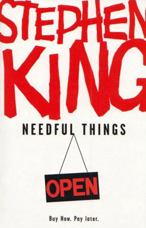Needful Things, a novel by Stephen King