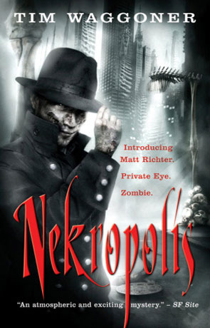 Nekropolis, a novel by Tim Waggoner