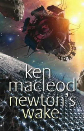 Newton's Wake, a novel by Ken Mcleod