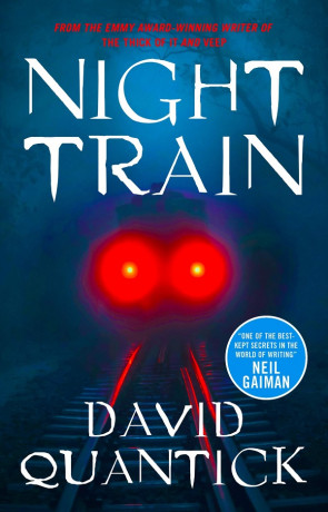 Night Train, a novel by David Quantick