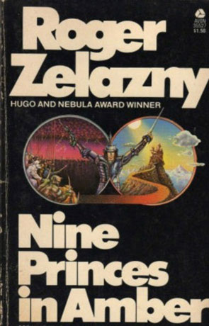 Nine Princes In Amber, a novel by Roger Zelazny