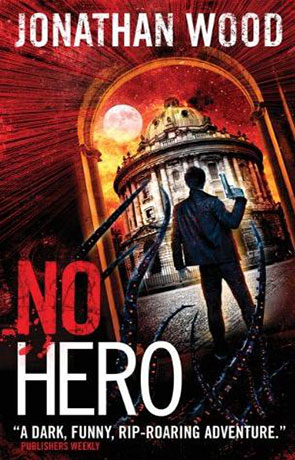 No Hero, a novel by Jonathan Wood