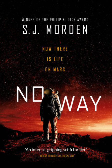 No Way, a novel by S J Morden