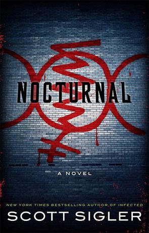Nocturnal, a novel by Scott Sigler