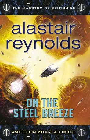 On the Steel Breeze, a novel by Alastair Reynolds