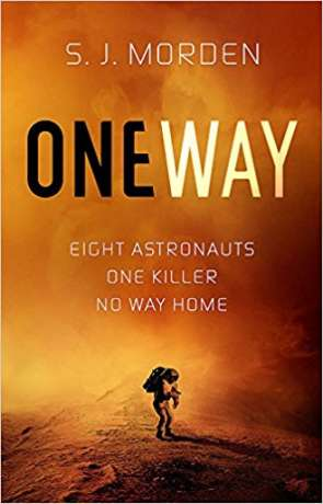 One Way, a novel by S J Morden