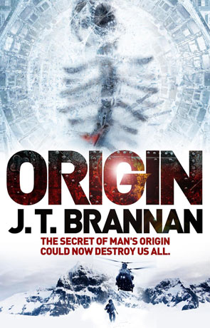 Origin, a novel by J T Brannan