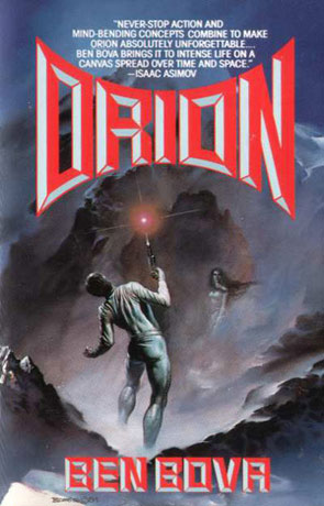 Orion, a novel by Ben Bova