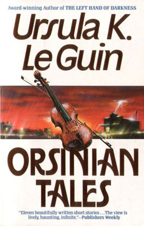 Orsinian Tales, a novel by Ursula K Le Guin