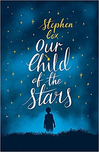 Our Child of the Stars, a novel by Stephen Cox